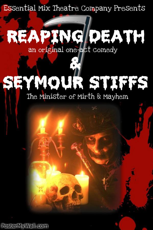 Reaping Death & Seymour Stiffs