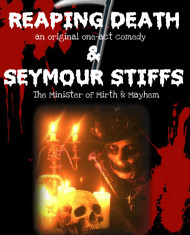 Reaping Death & Seymour Stiffs