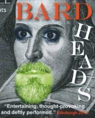 BARD HEADS